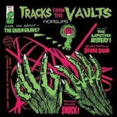 Tracks from the Vaults (Bonus Tracks Version) by Horslips