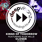 Closer (Sandy Rivera' Classic Mix) by Kings Of Tomorrow