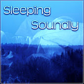 Sleeping Soundly – Healing Sleep, Rest Therapy, Pure Ambient, Sleep Music by White Noise For Baby Sleep
