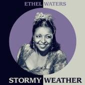 Stormy Weather de Ethel Waters