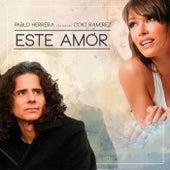 Este Amor (feat. Coki Ramirez) de Pablo Herrera
