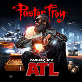 War in Atl by Pastor Troy