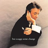 Some Change by Boz Scaggs