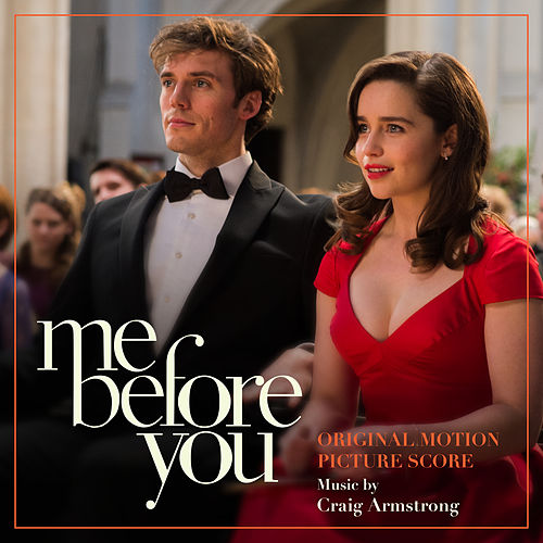Me Before You (Original Motion Picture Score) by Craig Armstrong