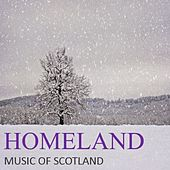 Homeland: Music of Scotland by Various Artists