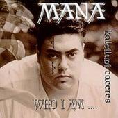 Who I Am de Mana Kaleilani Caceres