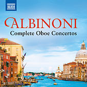 Albinoni: Complete Oboe Concertos by Various Artists