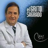 Carlos Muñoz el Grito Sagrado de Various Artists