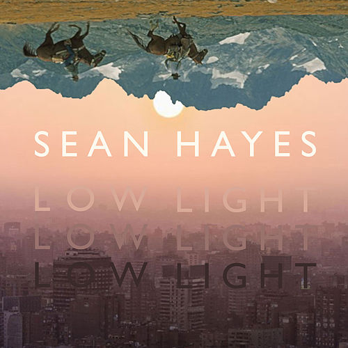 Low Light by Sean Hayes