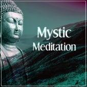 Mystic Meditation – Sprituality Sounds for Yoga Practise, Reiki,  Deep Meditation, Mindfullness, Relaxation, Healing Music, Calmness by Reiki