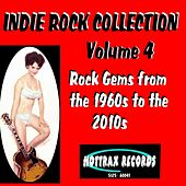 Indie Rock Collection, Vol. 4: Rock Gems from the 1960s to the 2010s by Various Artists