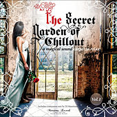 The Secret Garden of Chillout, Vol. 1 by Various Artists