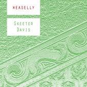 Weaselly de Skeeter Davis