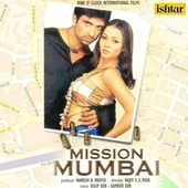 Mission Mumbai (Original Motion Picture Soundtrack) by Various Artists