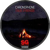 True Friends de Chronophone