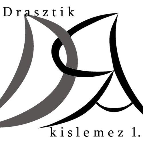 Kislemez 1. by Drasztik