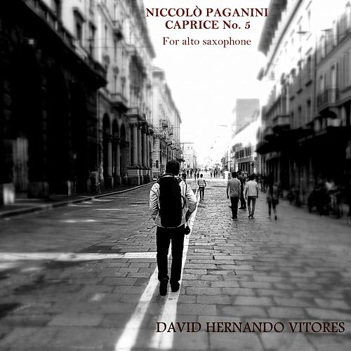 Niccolò Paganini: Caprice No. 5 for Alto Saxophone by David Hernando Vitores