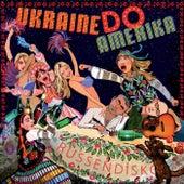 Russendisko: Ukraine Do Amerika - EP di Various Artists