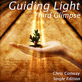 Guiding Light - Third Glimpse by Chris Conway