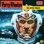 02/Die dritte Macht von Perry Rhodan