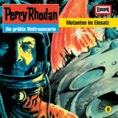 06/Mutanten im Einsatz von Perry Rhodan
