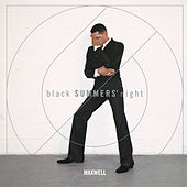 blackSUMMERS'night de Maxwell