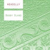 Weaselly de Bobby Blue Bland