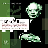 Julius Röntgen, Chamber Music Part 2 de Various Artists