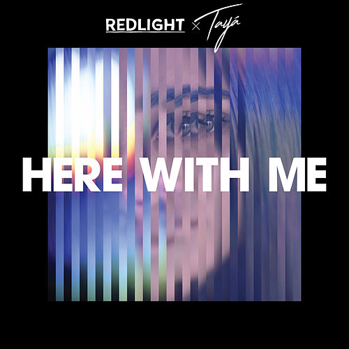 Here with Me by Redlight