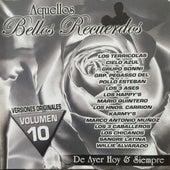 Aquellos Bellos Recuerdos Volumen 10 by Various Artists