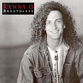 Breathless de Kenny G
