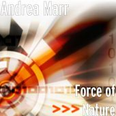 Force of Nature by Andrea Marr
