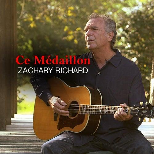 Ce Médaillon by Zachary Richard