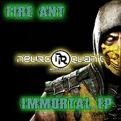 Immortal - Single by Fire Ant