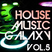 House Music Galaxy, Vol. 5 - EP de Various Artists
