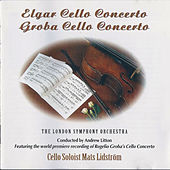 Edward Elgar: Cello Concerto in E Minor, Op. 85 - Rogelio Groba: Cello Concerto von Mats Lidström