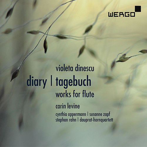 Dinescu: Diary. Works for Flute by Carin Levine