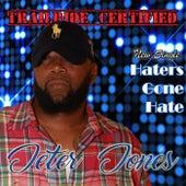 Haters Gone Hate by Jeter Jones