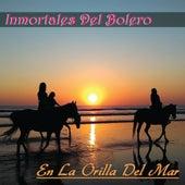En la Orilla del Mar (Inmortales del Bolero) de Various Artists