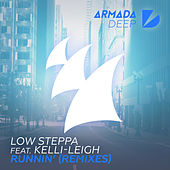 Runnin' (Remixes) de Low Steppa