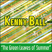 Green Leaves of Summer de Kenny Ball