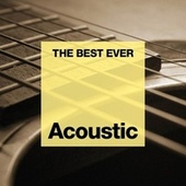 THE BEST EVER: Acoustic de Various Artists