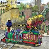El Tren de la Alegría by Paté de Fuá