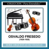 (1926-1928) by Osvaldo Fresedo