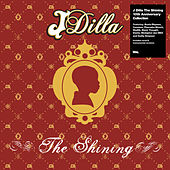 The Shining - The 10th Anniversary Collection by J Dilla