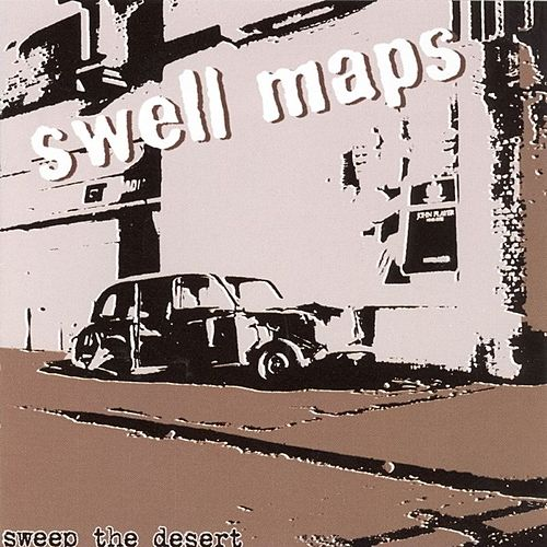 Sweep The Desert by Swell Maps