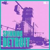Spinning Detroit, Vol. 2 - Best of Detroit Techno von Various Artists