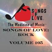 Songs of Love: Rock, Vol. 105 by Various Artists