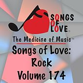 Songs of Love: Rock, Vol. 174 von Various Artists