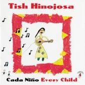 Cada Niño de Tish Hinojosa